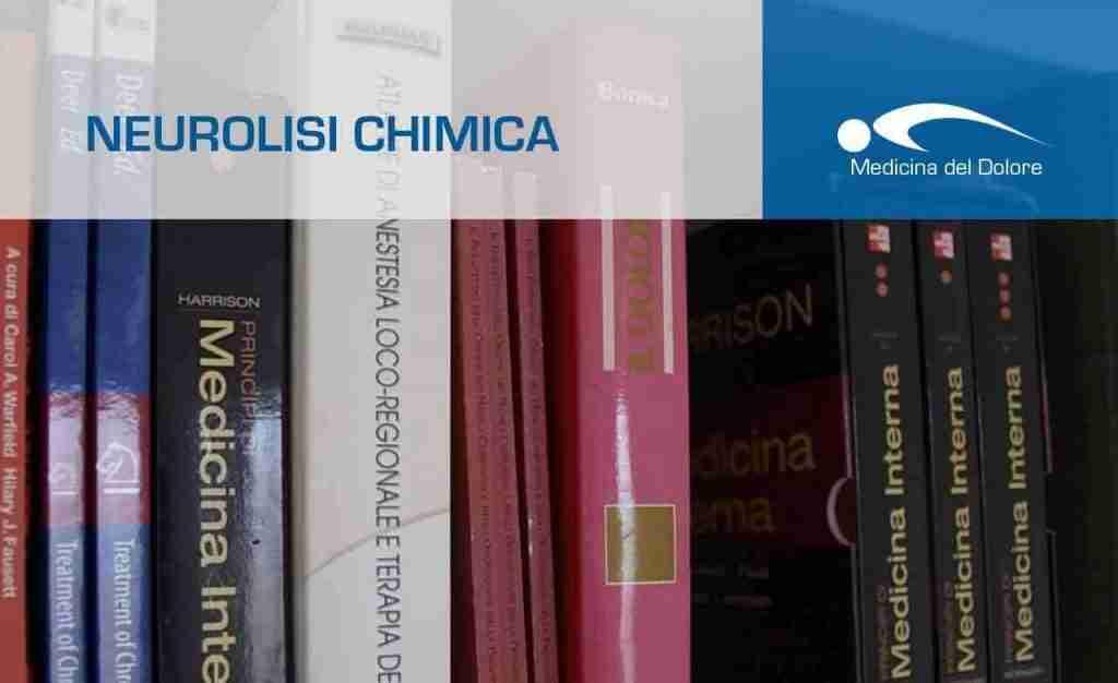 neurolisi chimica